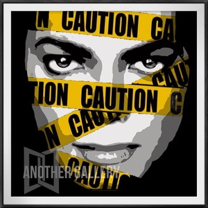 CAUTION~king of pop
