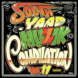 SOUTH YAAD MUZIK COMPILATION vol.11CD+DVD(2枚組)