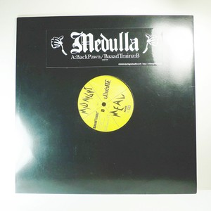 MEDULLA / Back Pawn , Baaad Trainz