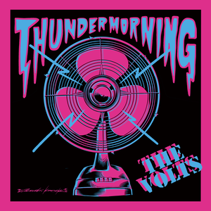 THE VOLTS「THUNDER MORNING」