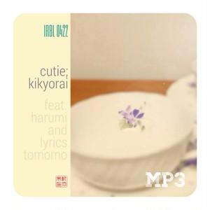 Cutie / 軌去来 (MP3)