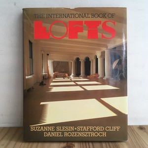 THE INTERNATIONAL BOOK OF LOFTS