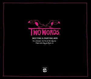 【2019 3月下旬 Release】符和 - Two Words ~Meeting & Parting~ (MixCD)