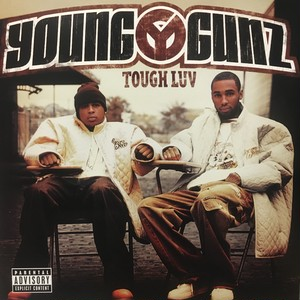 (2LP)YOUNG GUNZ / TOUGH LUV(2004)