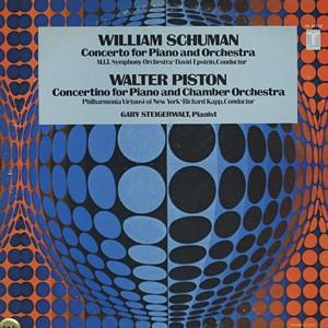 GARY STEIGERWALT / WILLIAM SCHUMAN / WALTER PISTON - Piano Concertos