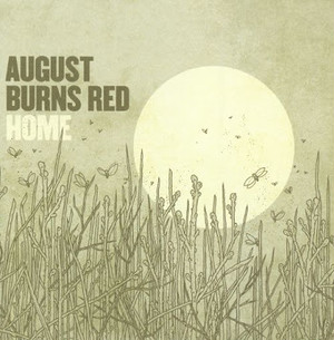 【USED】AUGUST BURNS RED / HOME