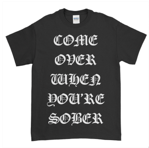 LIL PEEP COME OVER WHEN YOU'RE SOBER T-SHIRT