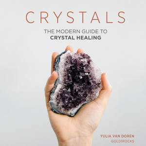 CRYSTALS: THE MODERN GUIDE TO CRYSTAL HEALING クリスタル ヒーリング BOOK