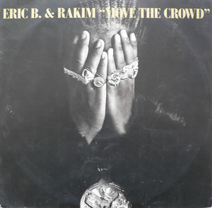 Eric B. & Rakim ‎/ Move The Crowd(The Democratic 3&The Wild Bunch Remix)