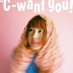 【8/30・予約】℃-want you! / ℃-want you!
