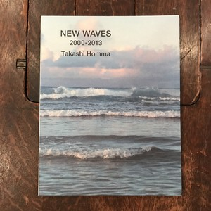 NEW WAVES 2000-2013 / ホンマタカシ