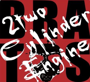 2two Cyilnder Engine/CD「BRATS」