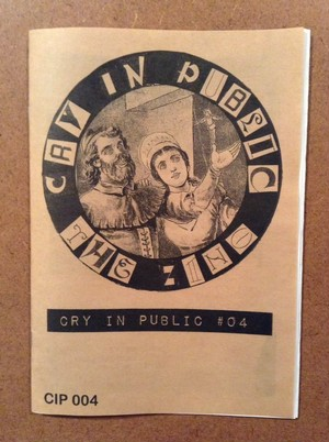 CRY IN PUBLIC #4 / ZINE