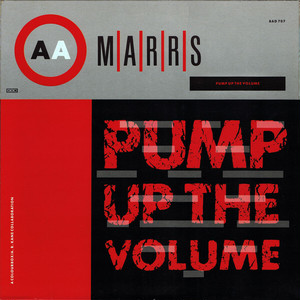 M/A/R/R/S / Pump Up The Volume