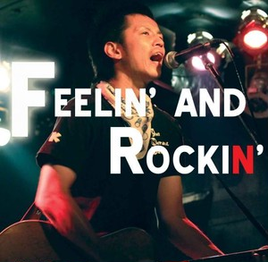 【名盤】2ndアルバム 『FEELIN' AND ROCKIN'』