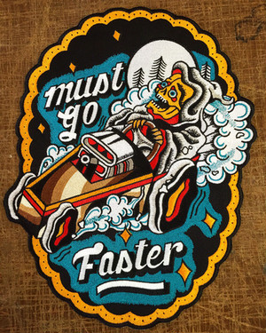"Stuntin""MUST GO FASTER back patch"""