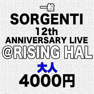 SORGENTI 12th Anniversary Live @RISING HALL(大人)