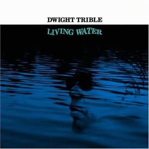 【残りわずか/CD】Dwight Trible - Living Water