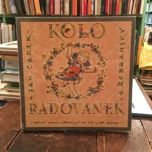 Kolo Radovanek / Jan Carek文、Adolf Zabransky(アドルフ・ザーブランスキー)絵