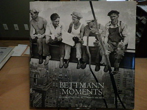 Bettmann Moments / Otto Bettmann