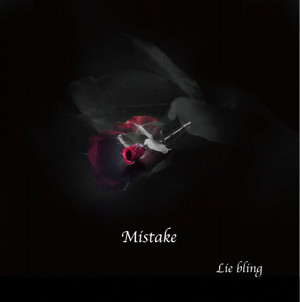 1st single 「Mistake」