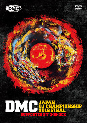 DMC JAPAN DJ CHAMPIONSHIP 2016 FINAL DVD