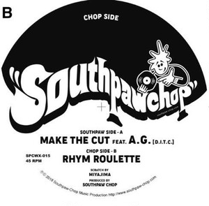 "【予約/7""】Southpaw Chop - Make The Cut featt A.G."