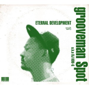 【残りわずか/CD】grooveman Spot - ETERNAL DEVELOPMENT