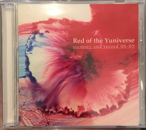 "CD-R  ""Red of the Yuniverse""「memory and record 06-09」"