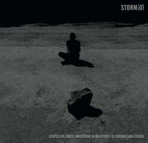 """[SH-45] Storm{O} – """" Sospesi Nel Vuoto Bruceremo In Un Attimo E Il Cerchio Sarà Chiuso """" [CD]"""