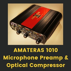 AMATERAS 1010 Microphone Preamplifier & Optical Compressor