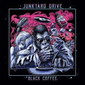 JUNKYARD DRIVE 『Black Coffee』日本盤仕様