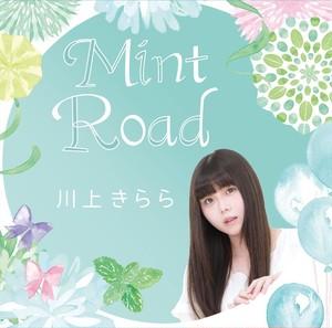 【シングル】Mint Road/川上きらら