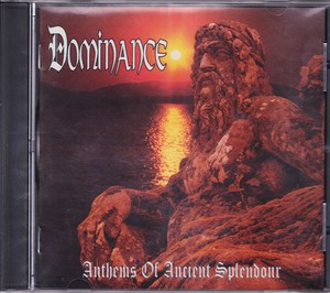 DOMINANCE 『Anthems of Ancient Splendour』