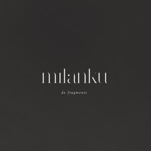 Milanku - De Fragments CD