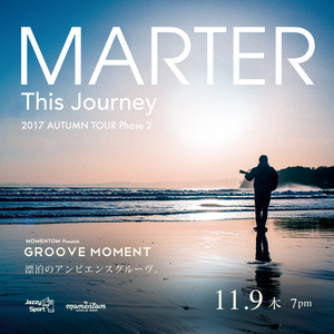 MARTER - This Journey Tour -