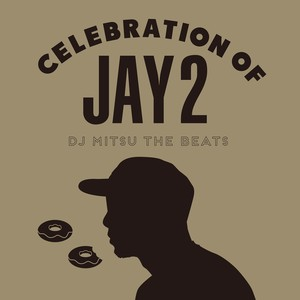 【限定CD】DJ Mitsu the Beats - Celebration of Jay 2