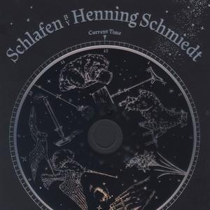 Henning Schmiedt「Schlafen」(flau)