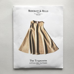 <MERCHANT&MILLS> THE PATTERNS / The Trapezette -LITTLE GIRL PATTERN-