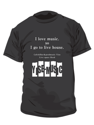 《YISE-MUSIC》Yise ・Reed支援Tシャツ  BLACK