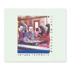 HARUKA KATAGATA - TALKING JUNGLE (MIX CD)