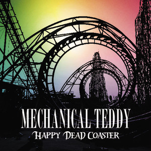 4thアルバム『HAPPY DEAD COASTER』