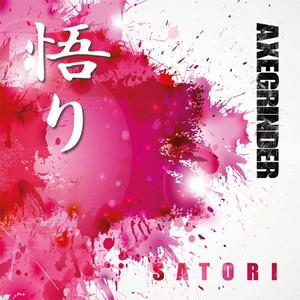 AXEGRINDER/SATORI〜悟り〜