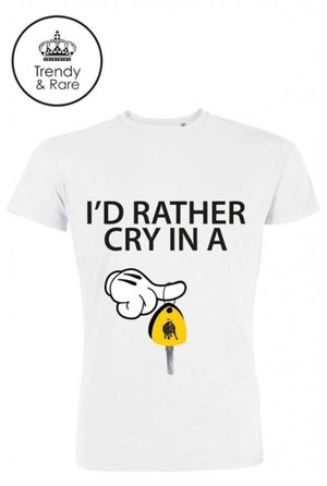 Trendy & Rare (トレンディ&レア) T-shirt I'D RATHER CRY IN A white