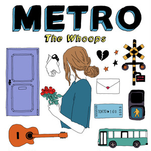 The Whoops / METRO