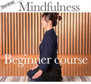 Mindfulness meditation・Beginner class