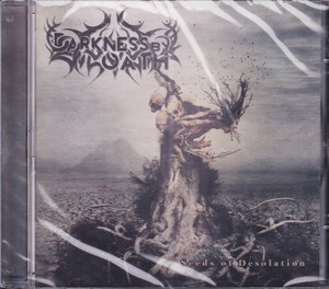 DARKNESS BY OATH 『Seeds of Desolation』