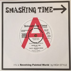 High Style - It's A Revolting Painted World  7""