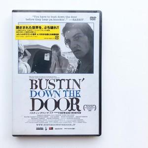 BUSTIN DOWN THE DOOR