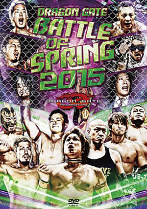 DRAGON GATE BATTLE OF SPRING 2015